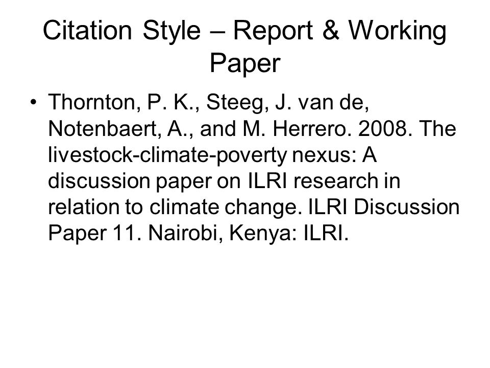 Citation Style – Report & Working Paper Thornton, P.