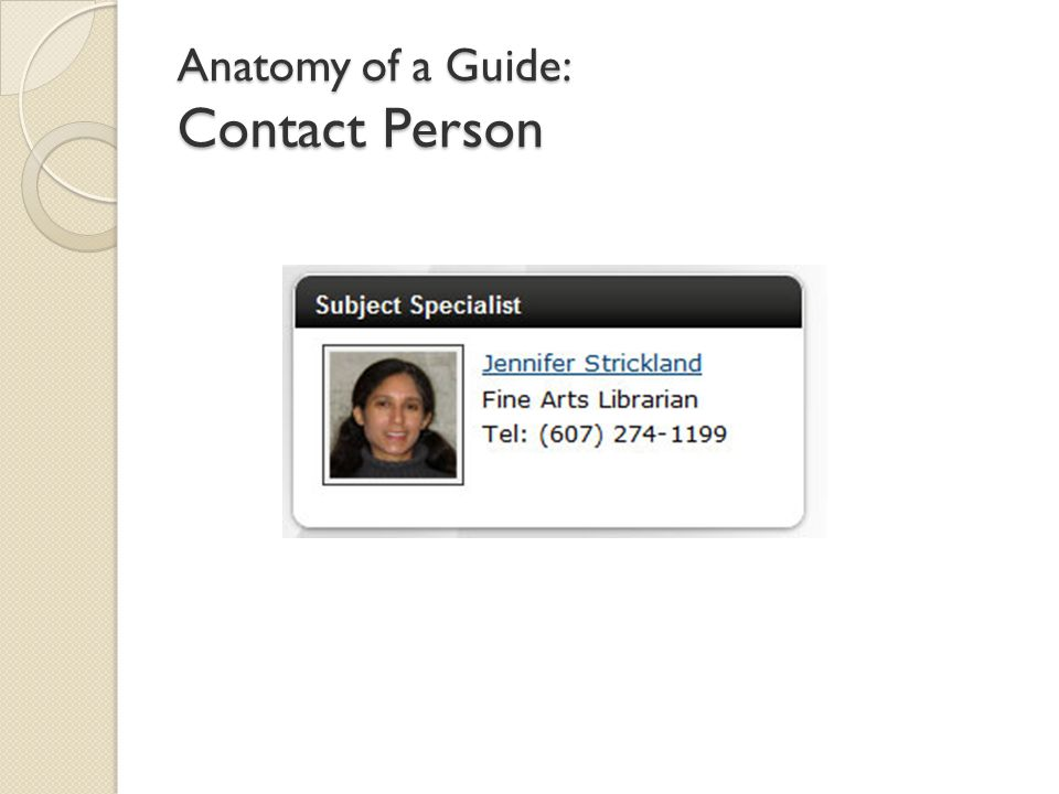Anatomy of a Guide: Contact Person