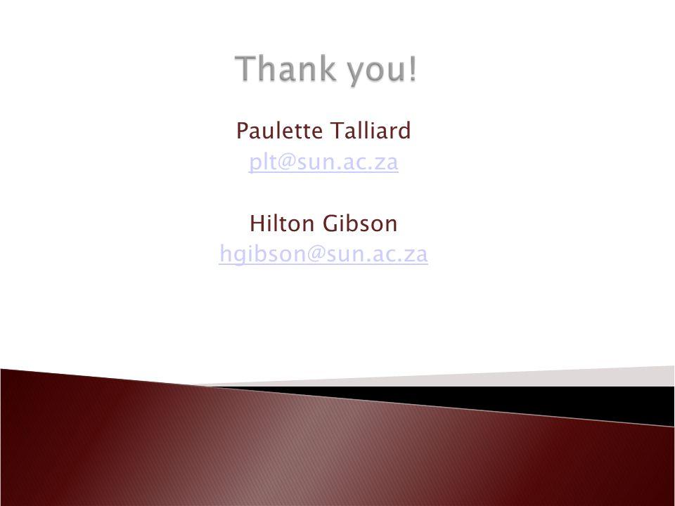 Paulette Talliard plt@sun.ac.za Hilton Gibson hgibson@sun.ac.za