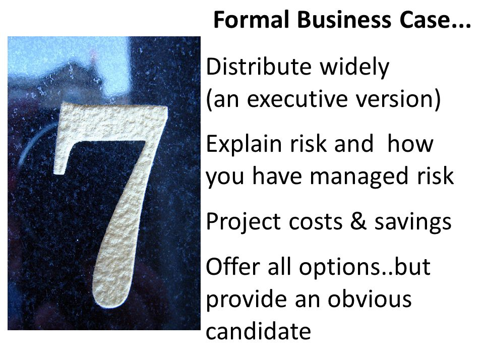 Formal Business Case...