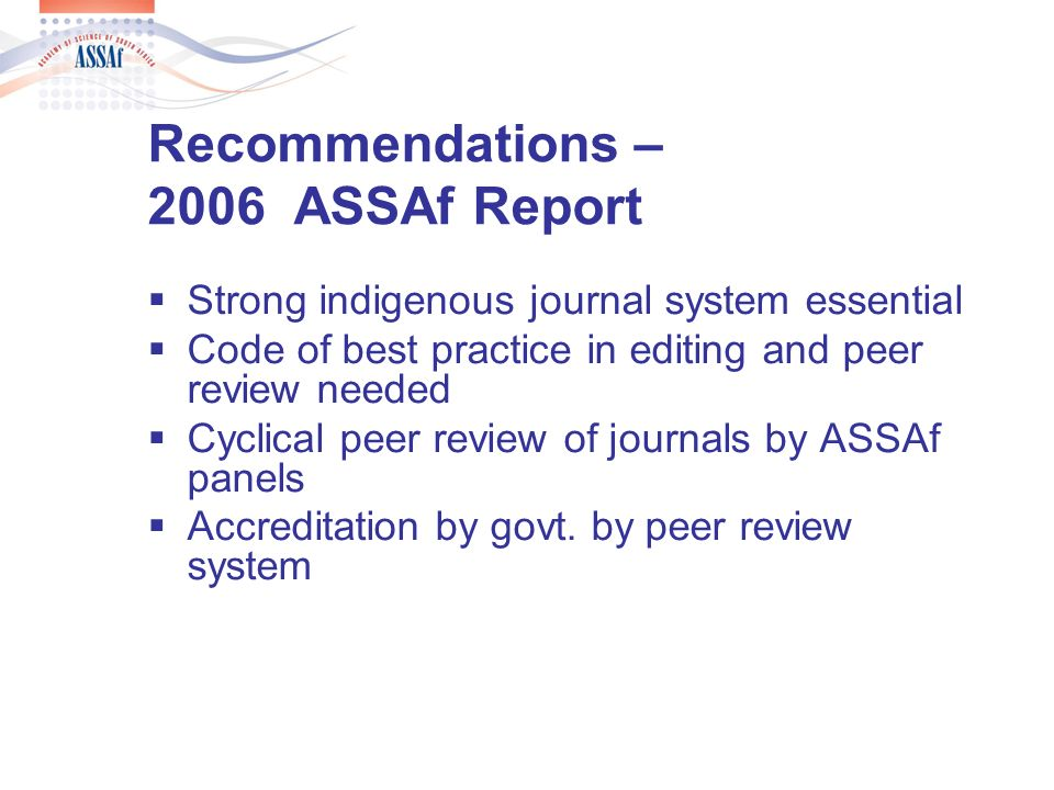 Recommendations (continued) National platform for open access through free-online journals and institutional repositories – govt.