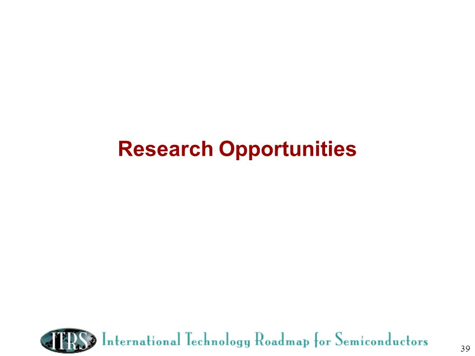 39 Research Opportunities