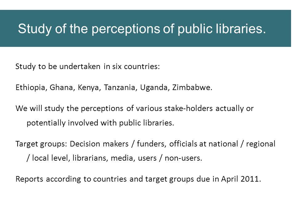 Study to be undertaken in six countries: Ethiopia, Ghana, Kenya, Tanzania, Uganda, Zimbabwe.