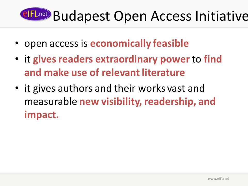 Budapest Open Access Initiative open access is economically feasible it gives readers extraordinary power to find and make use of relevant literature it gives authors and their works vast and measurable new visibility, readership, and impact.