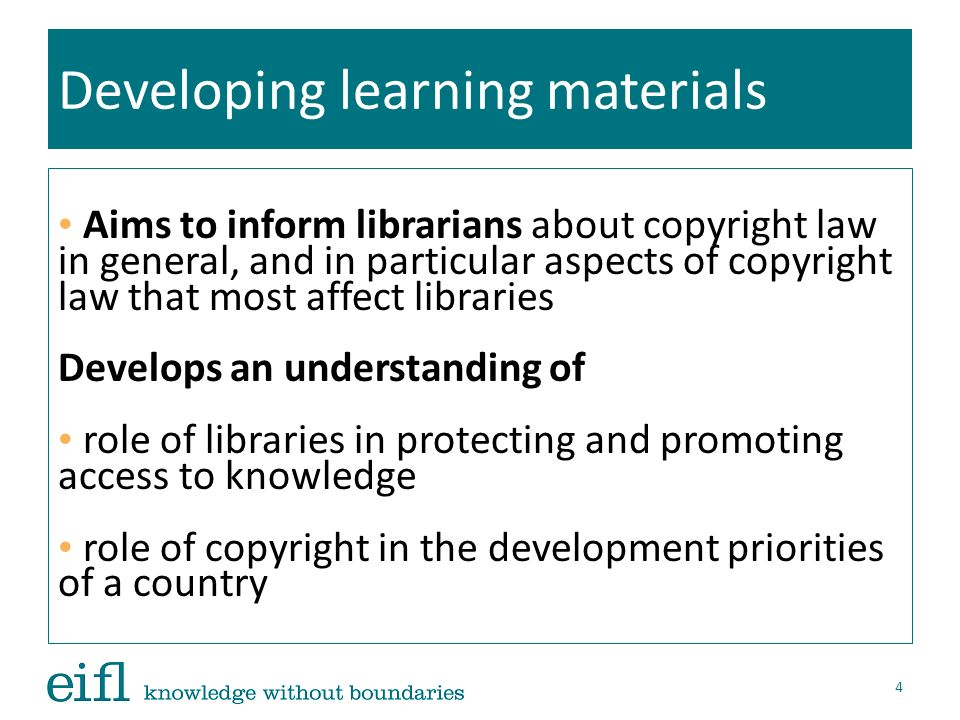 Developing learning materials Course design Nine modules, at five different levels, can be used as the basis for a self-taught course, as traditional classroom learning or as distance- learning Licensed under a Creative Commons Attribution Licence, the curriculum is freely available for printing, distribution, translation and adaptation 5