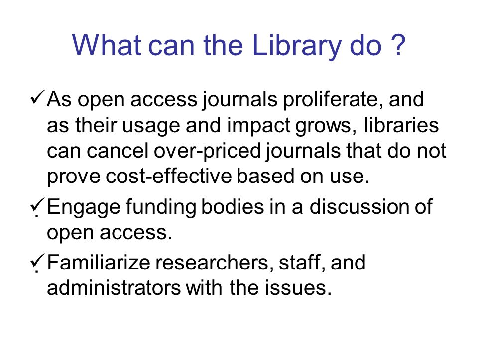What can the Library do .