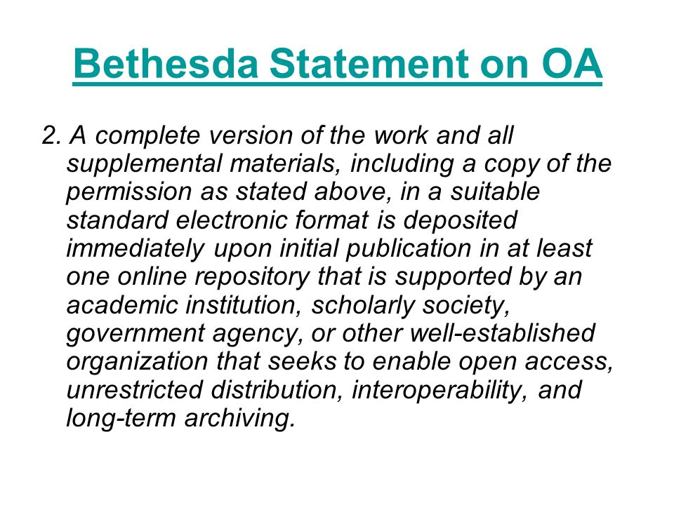 Bethesda Statement on OA 2.