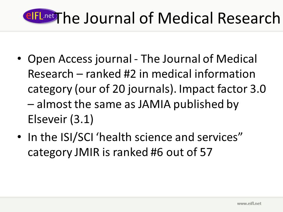 The Journal of Medical Research Open Access journal - The Journal of Medical Research – ranked #2 in medical information category (our of 20 journals).