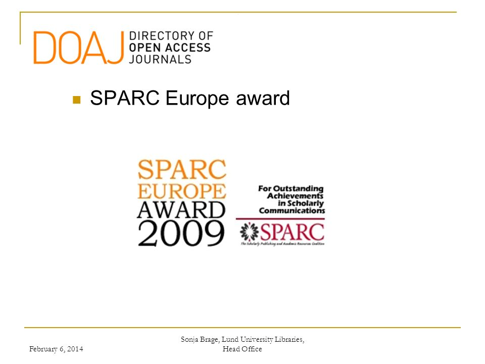 Sonja Brage, Lund University Libraries, Head Office SPARC Europe award February 6, 2014