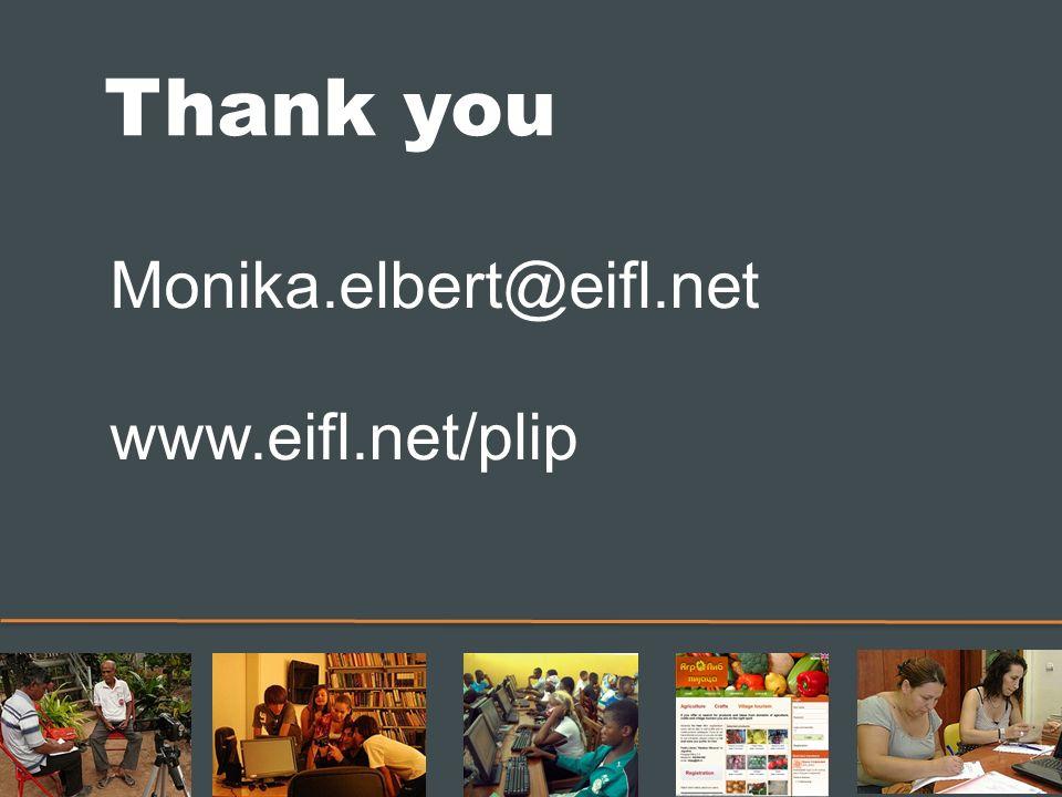 Thank you Monika.elbert@eifl.net www.eifl.net/plip