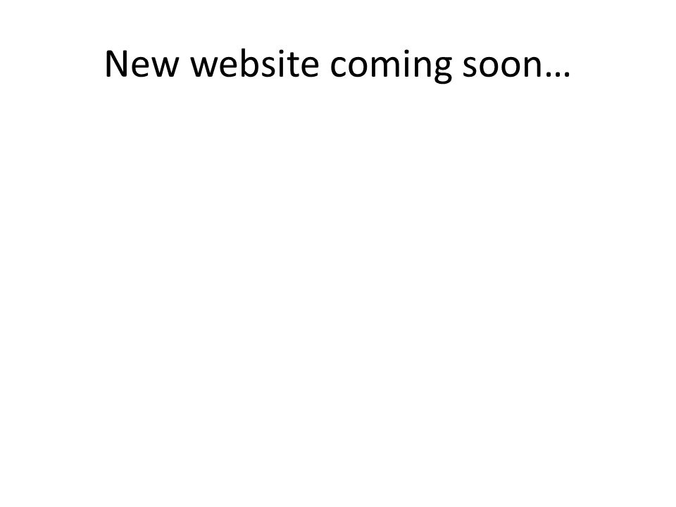 New website coming soon…