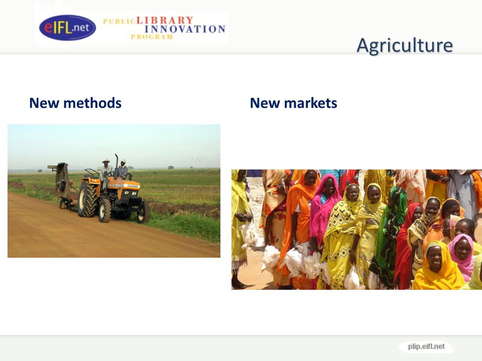 Agriculture New methodsNew markets
