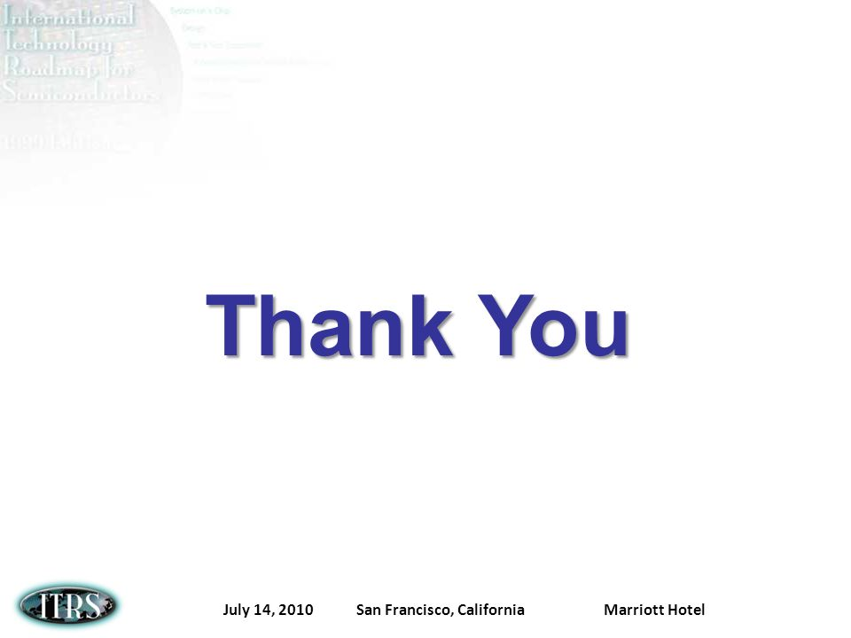 July 14, 2010 San Francisco, California Marriott Hotel Thank You