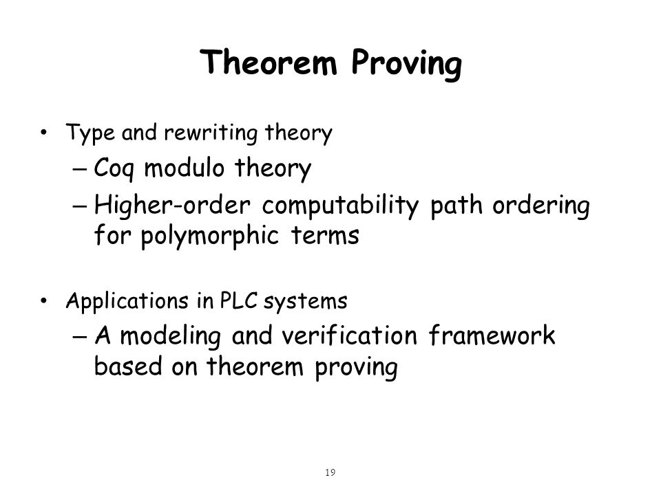Theorem Proving Type and rewriting theory – Coq modulo theory – Higher-order computability path ordering for polymorphic terms Applications in PLC sys