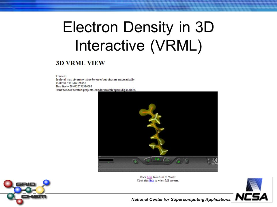 National Center for Supercomputing Applications Electron Density in 3D Interactive (VRML)