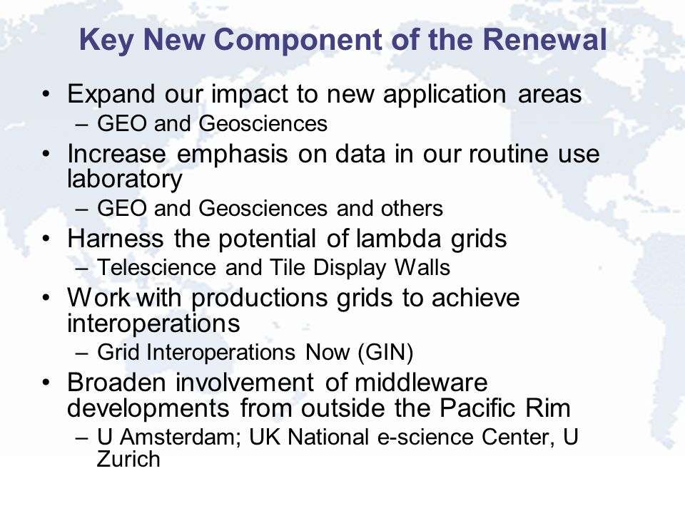Key New Component of the Renewal Expand our impact to new application areas –GEO and Geosciences Increase emphasis on data in our routine use laborato
