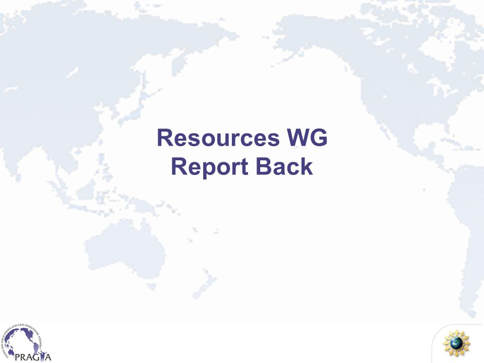 Resources WG Report Back