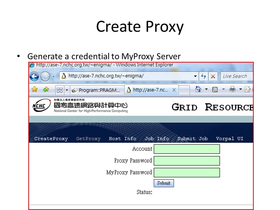 Create Proxy Generate a credential to MyProxy Server
