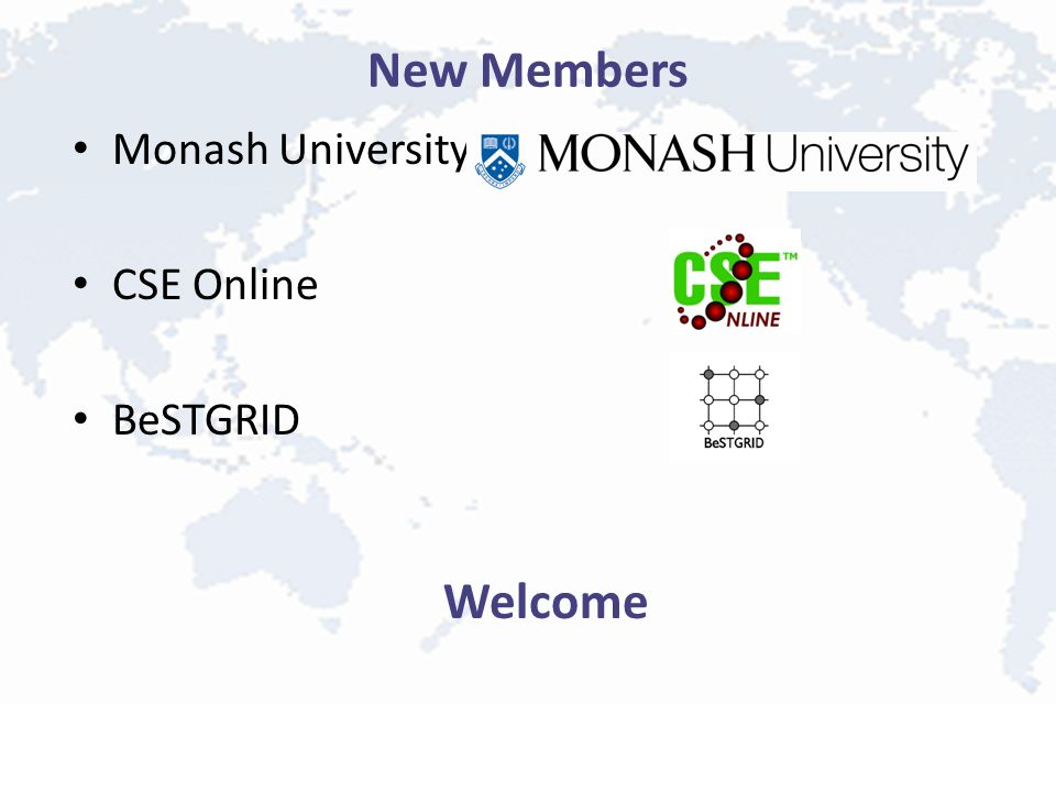New Members Monash University CSE Online BeSTGRID Welcome