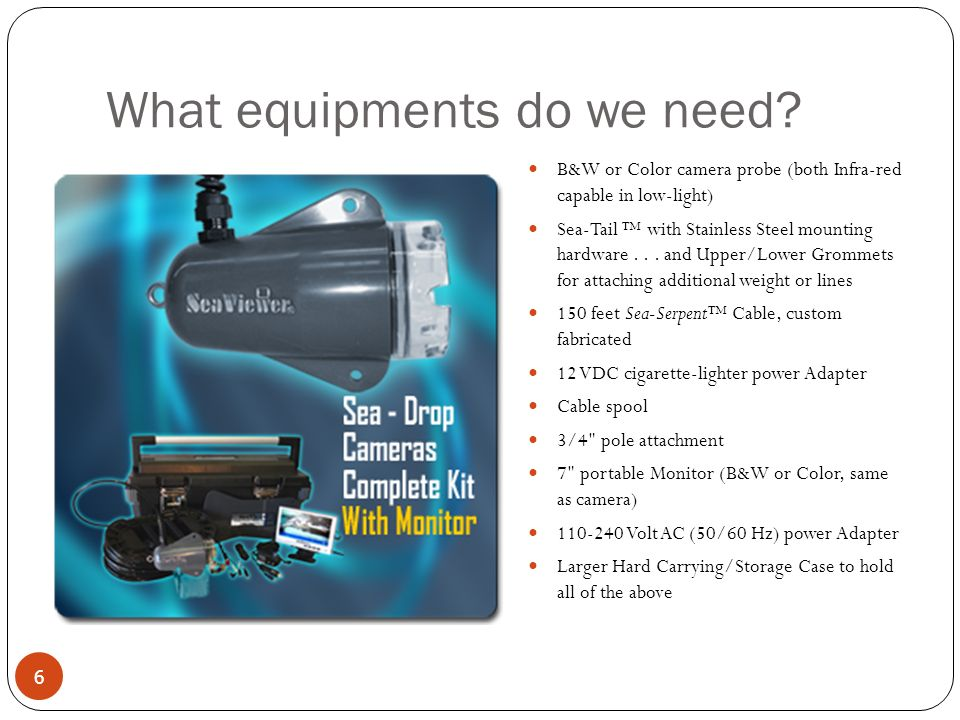What equipments do we need.