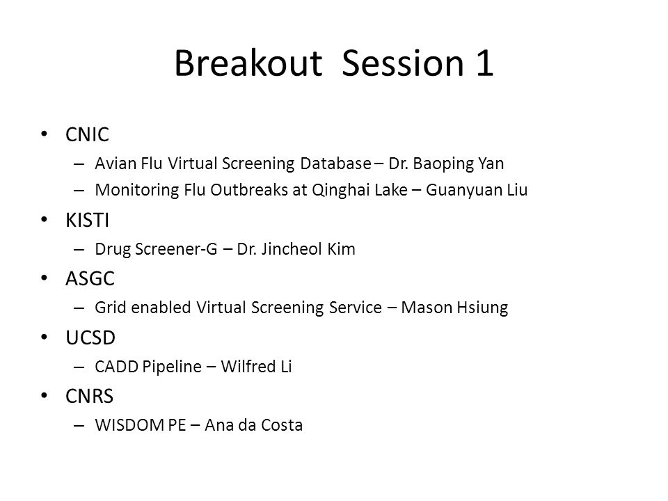 Breakout Session 1 CNIC – Avian Flu Virtual Screening Database – Dr.