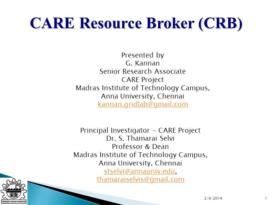 CARE Resource Broker (CRB) Principal Investigator - CARE Project Dr.