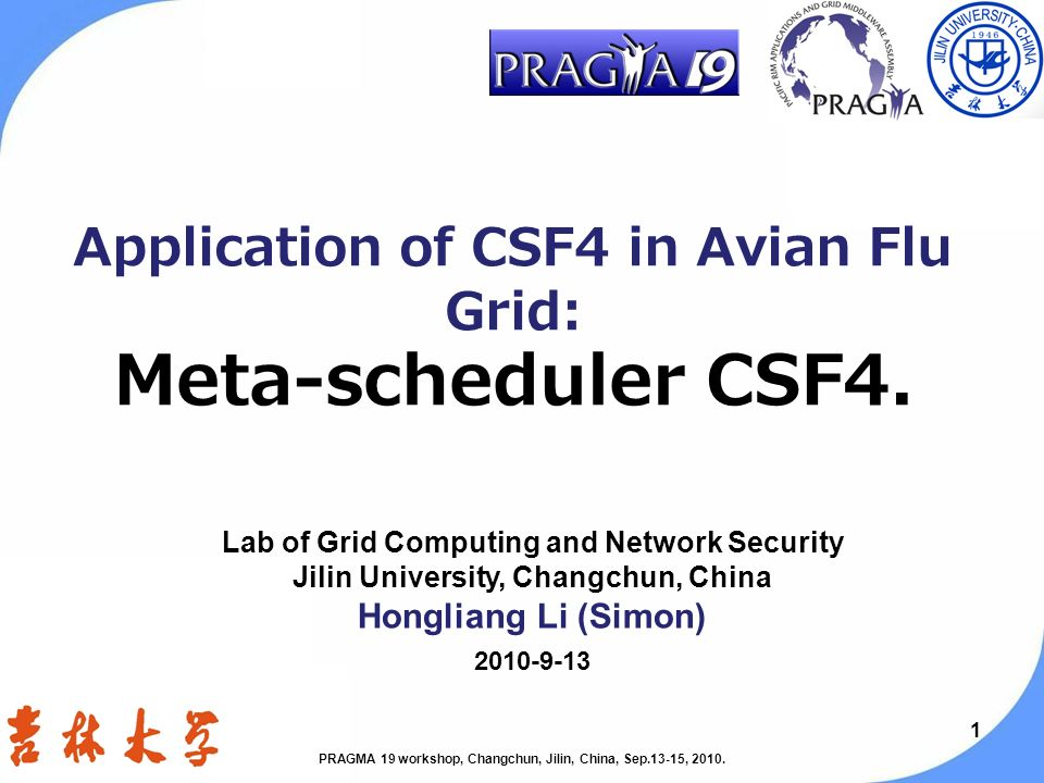 11 Application of CSF4 in Avian Flu Grid: Meta-scheduler CSF4.