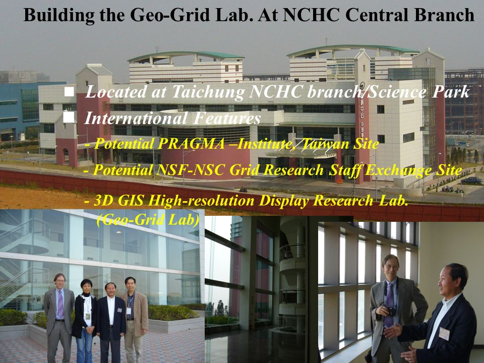 9 NARLs 3D GEO Grid Lab at NCHC (For Illustration Only) GEO Grid Technology Research GEO Grid Module Demonstration & Showcase GEO Grid Promotion & Education GEO Grid Human Resource Development