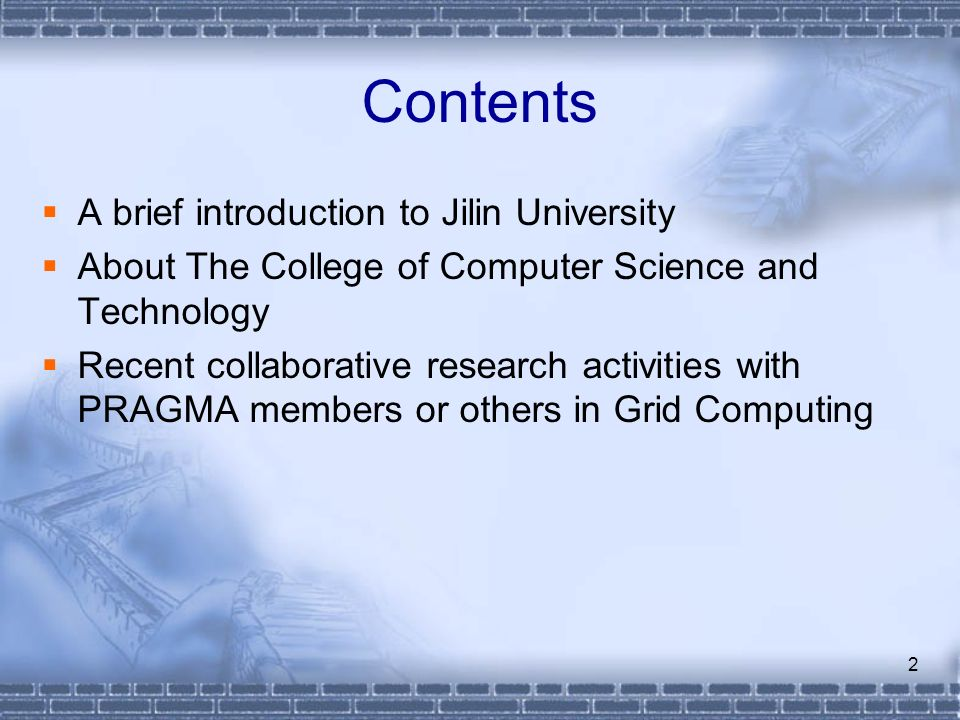 2 Contents A brief introduction to Jilin University About The College of Computer Science and Technology Recent collaborative research activities with