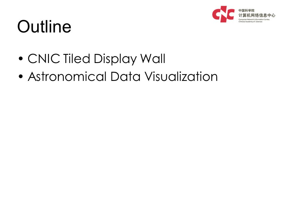 Tiled Display Wall @ CNIC A Tiled Display Wall (TDW) is a large- scale high-resolution display CNICs TDW is setup at 2005, supporting by Chinese Academy of Science.