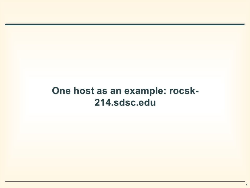 4 One host as an example: rocsk- 214.sdsc.edu