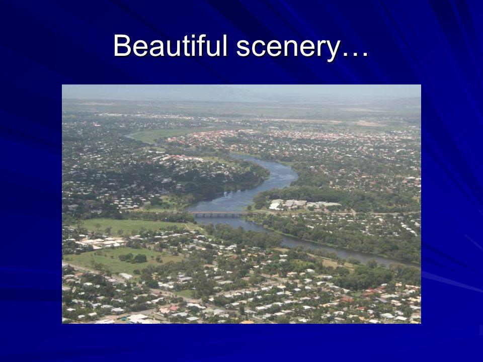 Beautiful scenery…