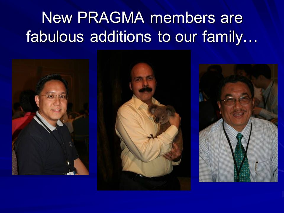New PRAGMA members are fabulous additions to our family…