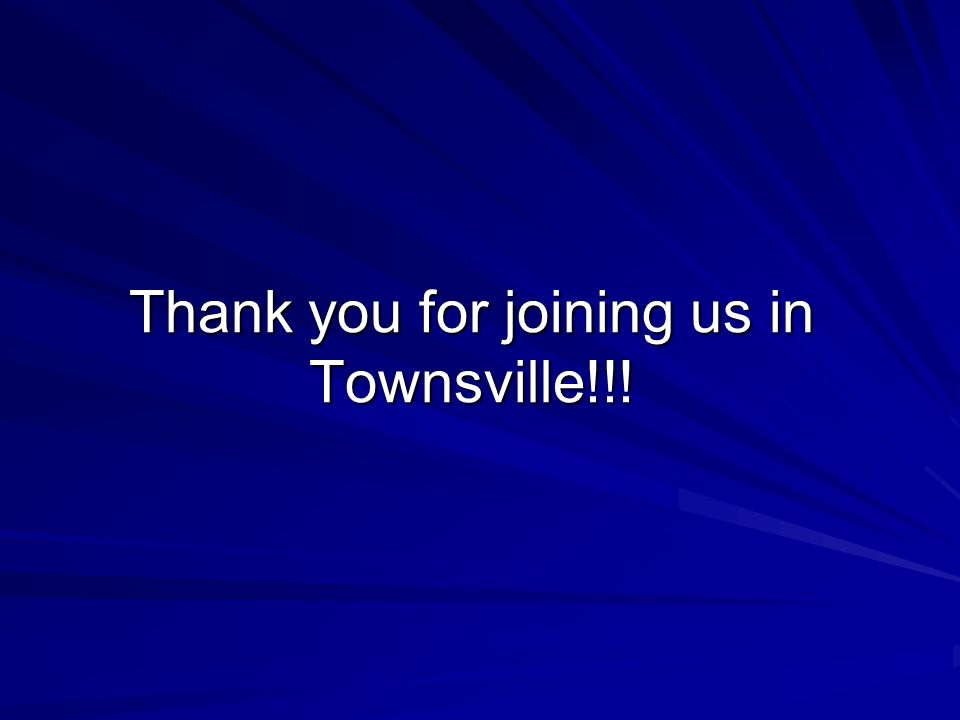 Thank you for joining us in Townsville!!!