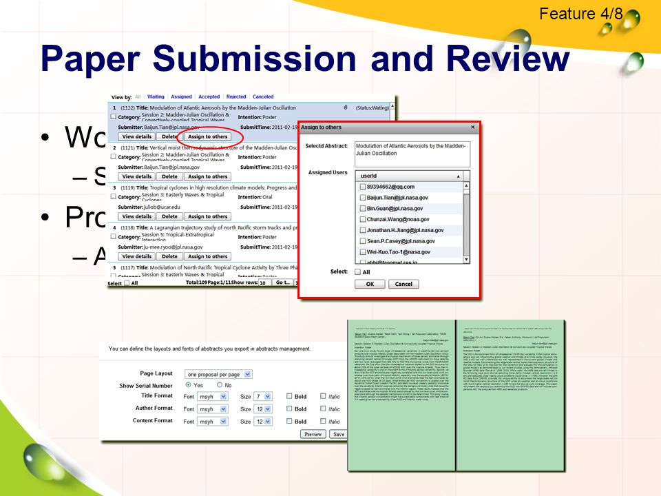Paper Submission and Review Workflow service –Submit, assign, review, feedback Proceedings export –Automatic typesetting Feature 4/8