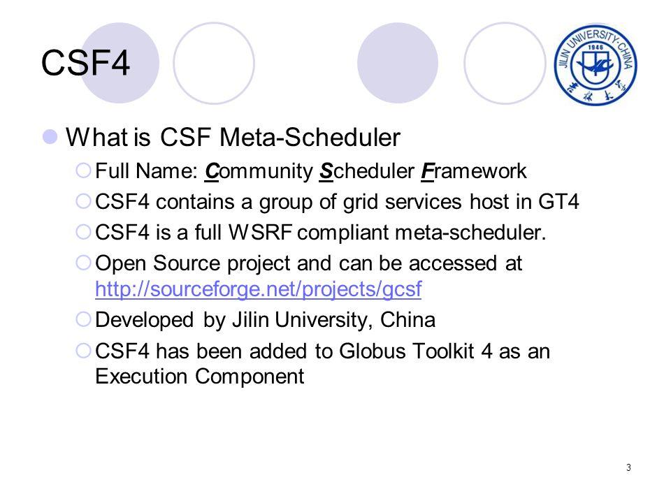 4 CSF4 in Globus Toolkit 4