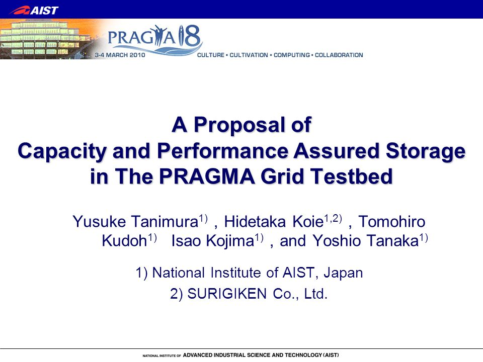2 Background Support of data-intensive scientific applications is one of the challenges of the PRAGMA grid testbed work.