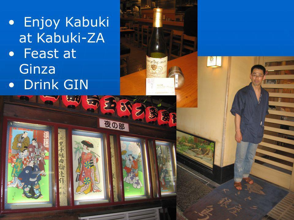 Enjoy Kabuki at Kabuki-ZA Feast at Ginza Drink GIN
