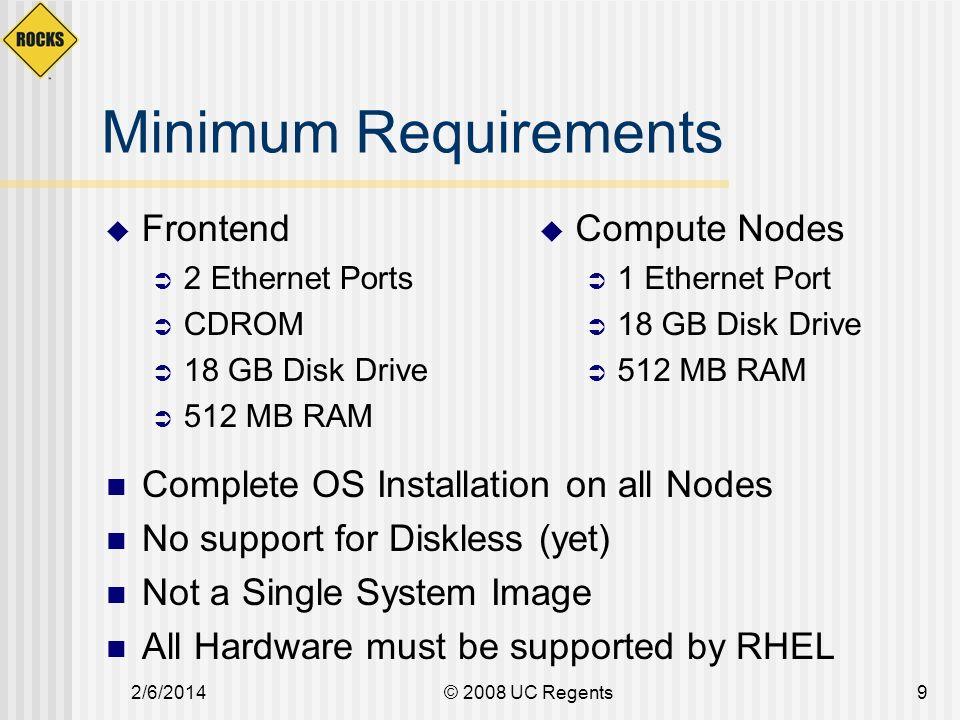 2/6/2014© 2008 UC Regents10 Cluster Software Stack