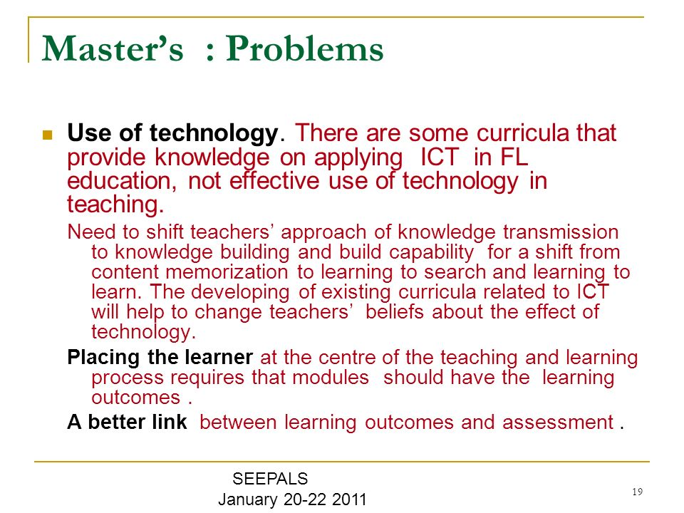 19 Masters : Problems Use of technology.