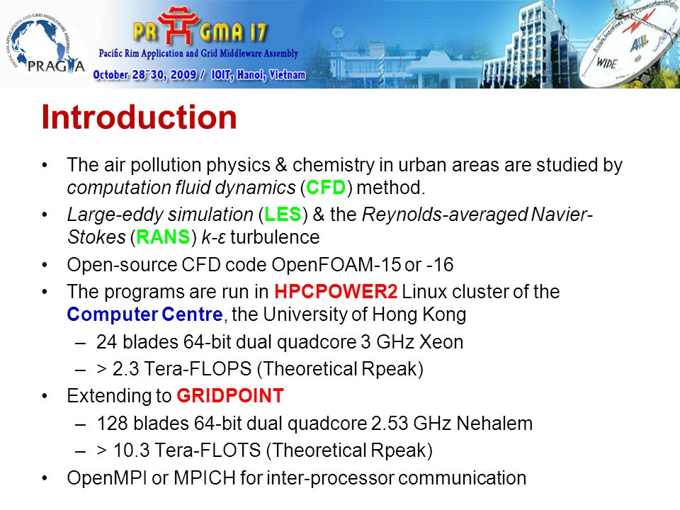 Introduction The air pollution physics & chemistry in urban areas are studied by computation fluid dynamics (CFD) method.