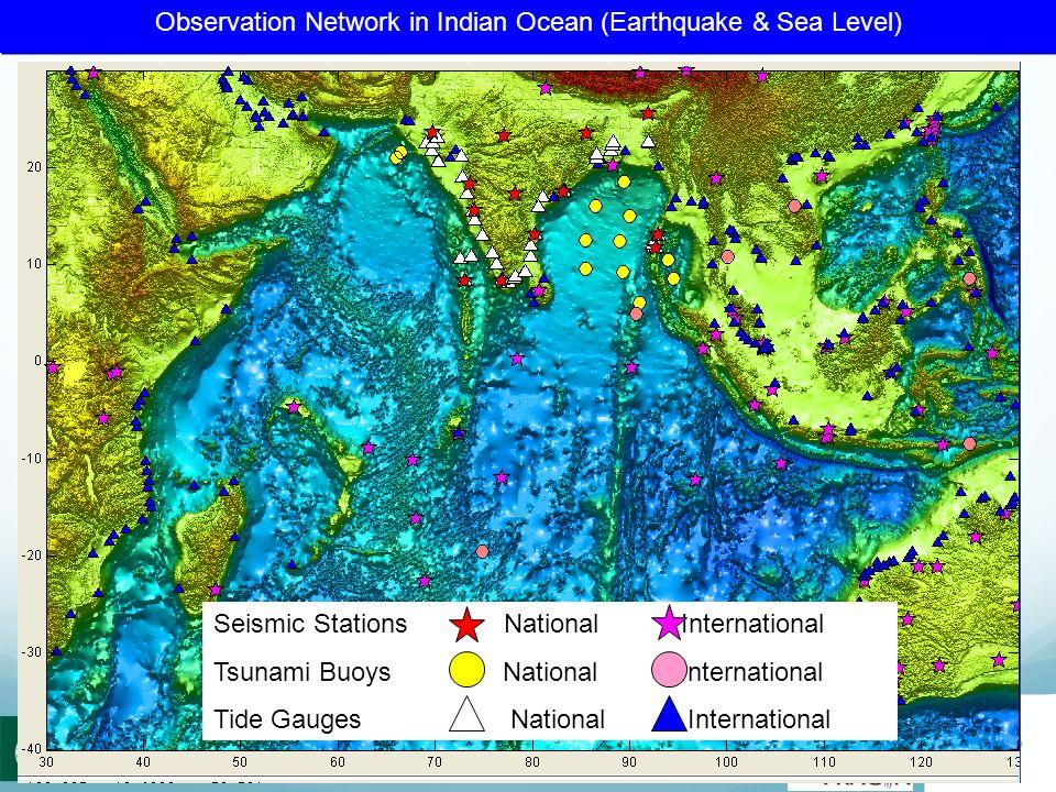 Seismic Stations National International Tsunami Buoys National International Tide Gauges National International Observation Network in Indian Ocean (E