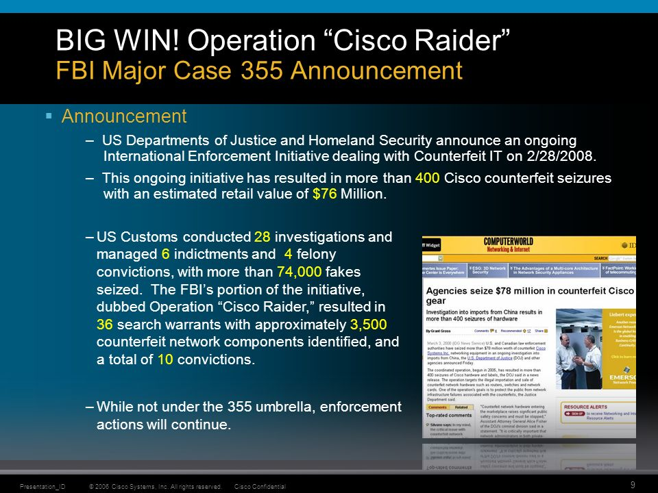 © 2006 Cisco Systems, Inc. All rights reserved.Cisco ConfidentialPresentation_ID 9 BIG WIN.
