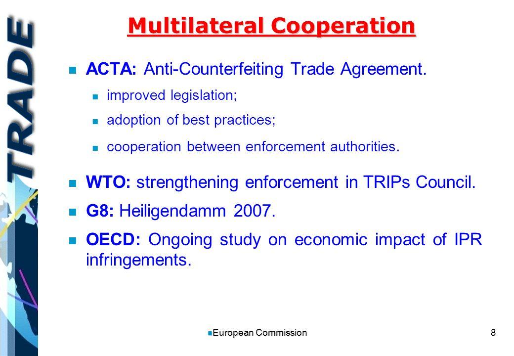 9 n European Commission Technical Assistance n n Multi-year IPR programmes in: China, ASEAN, Central Europe n n Training programs, seminars, preparation of laws, capacity building n n Increased focus on IPR enforcement