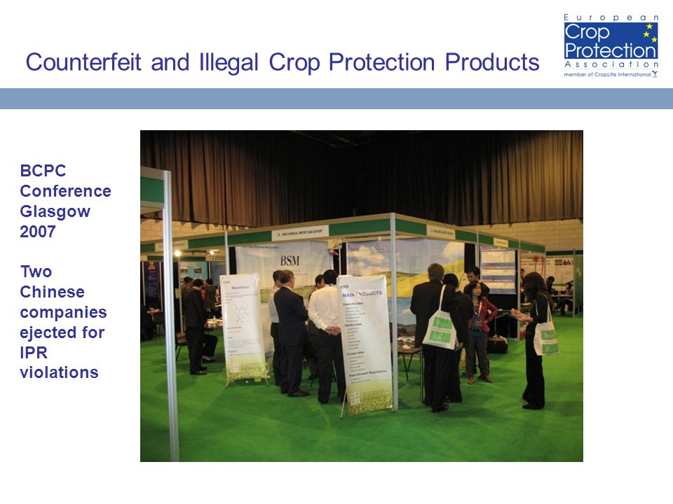 Counterfeit and Illegal Crop Protection Products BCPC Conference Glasgow 2007 Two Chinese companies ejected for IPR violations