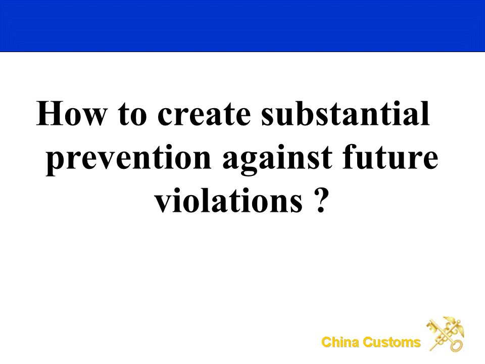 How to create substantial prevention against future violations