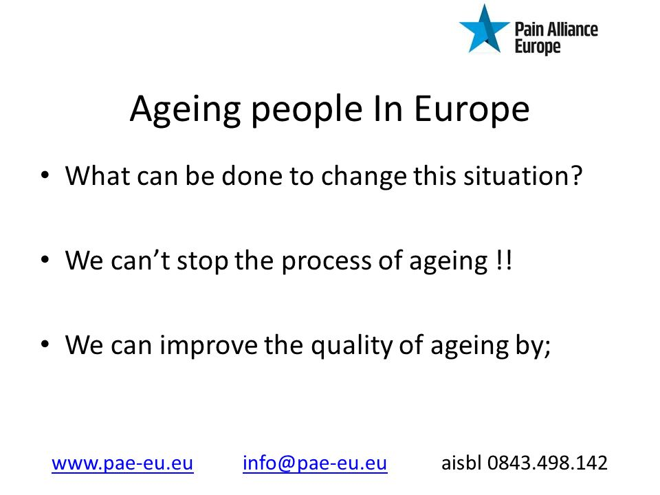 Ageing people In Europe What can be done to change this situation.