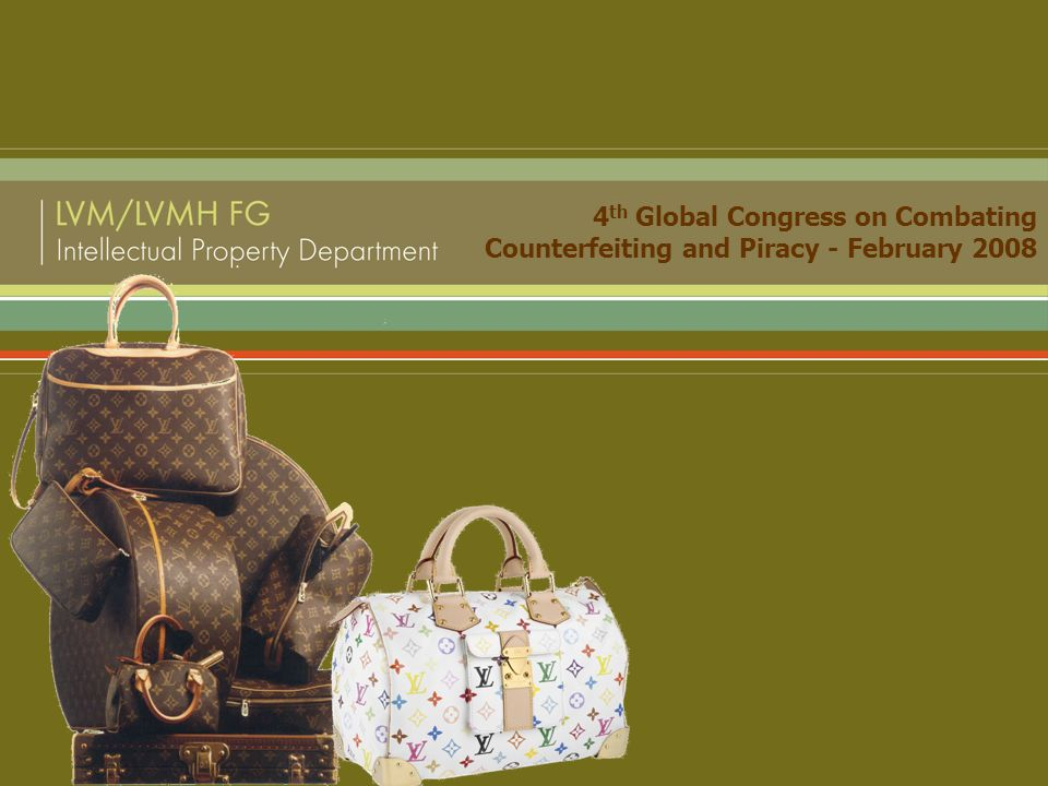 4 th Global Congress on Combating Counterfeiting and Piracy - February 2008