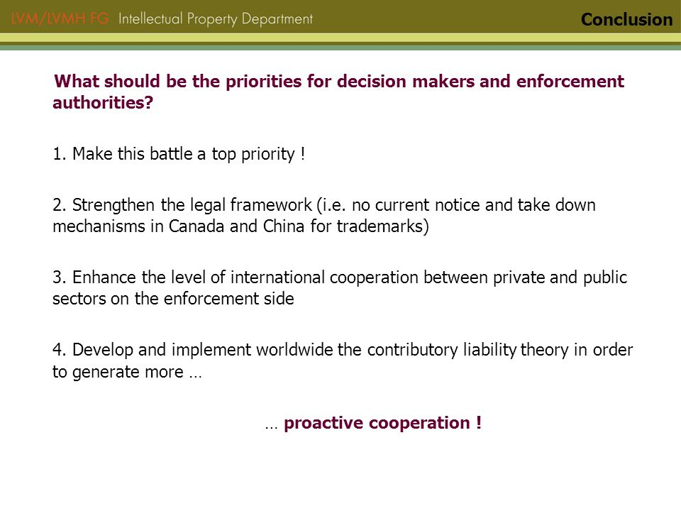 What should be the priorities for decision makers and enforcement authorities.