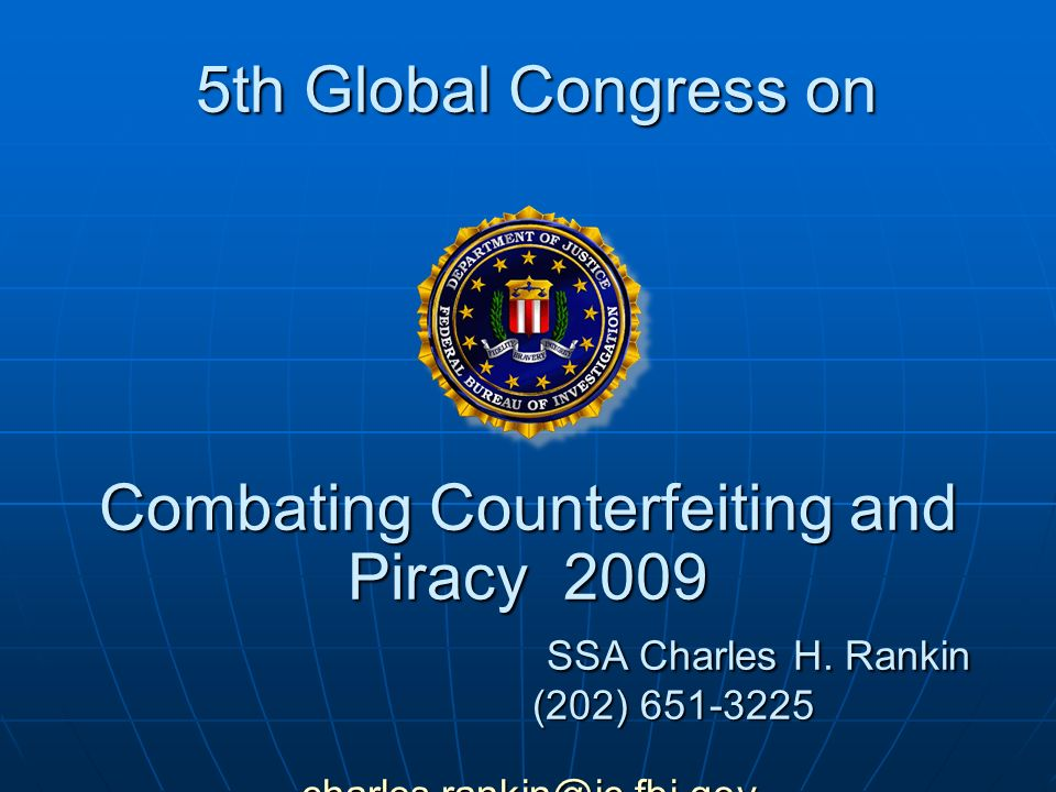 5th Global Congress on Combating Counterfeiting and Piracy 2009 SSA Charles H.